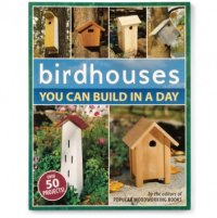 Birdhouses You Can Build in a Day Book